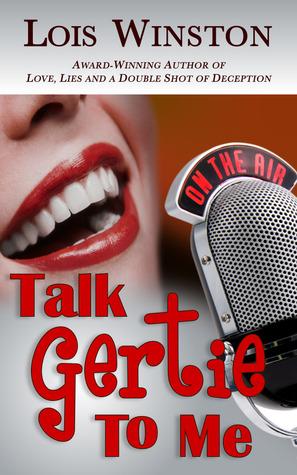 Talk Gertie To Me