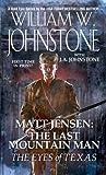The Eyes of Texas (Matt Jensen: The Last Mountain Man, #8)