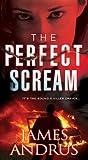 The Perfect Scream  (Detective John Stallings #4)