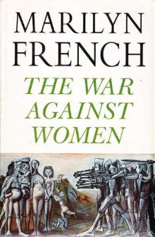 Read The War Against Women By Marilyn French