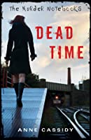 Dead Time (The Murder Notebooks #1)