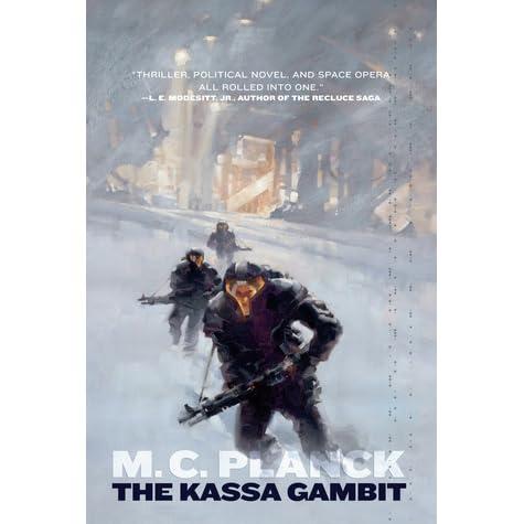 The Kassa Gambit by M C  Planck
