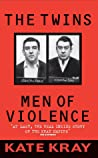 The Twins: Men of Violence