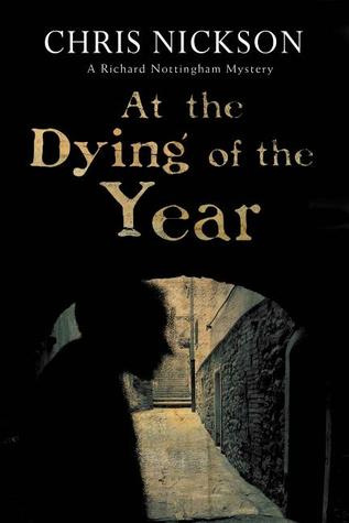 At The Dying of The Year (Richard Nottingham, #5)