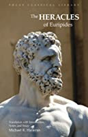 Heracles of Euripides (Focus Classical Library) (Focus Classical Library)