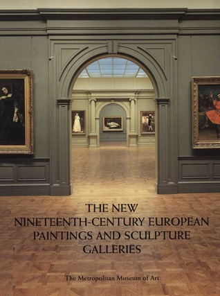The New Nineteenth Century European Paintings and Sculpture Galleries