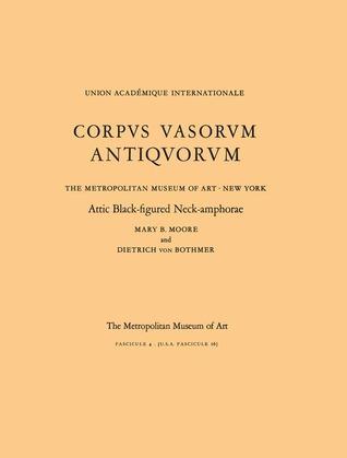Book cover Attic Black Figured Neck Amphorae Corpus Vasorum Antiquorum Fascicule 4