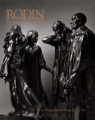 Rodin The B Gerald Cantor Collection