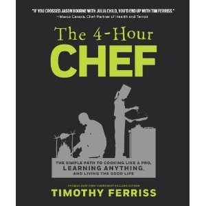 Four Hour Chef by Timothy Ferriss