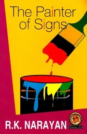 The Painter Of Signs by R.K. Narayan