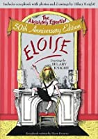 Eloise: The Absolutely Essential Edition