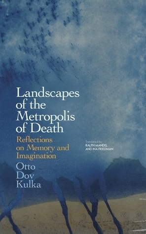 Landscapes of the Metropolis of Death  Reflections on Memory and Imagination