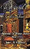 Wizard's Education (Apprentice to Master, #2)