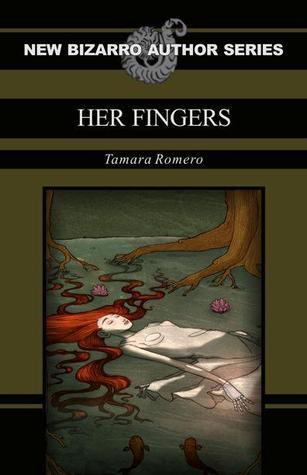 Her Fingers by Tamara Romero