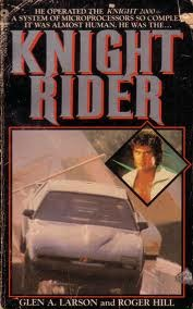 Knight Rider by Glen A. Larson