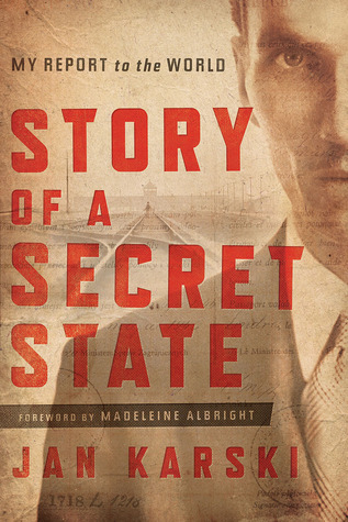 Story of a Secret State: My Report to the World