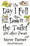 Day I Fell Down the Toilet and Other Poems