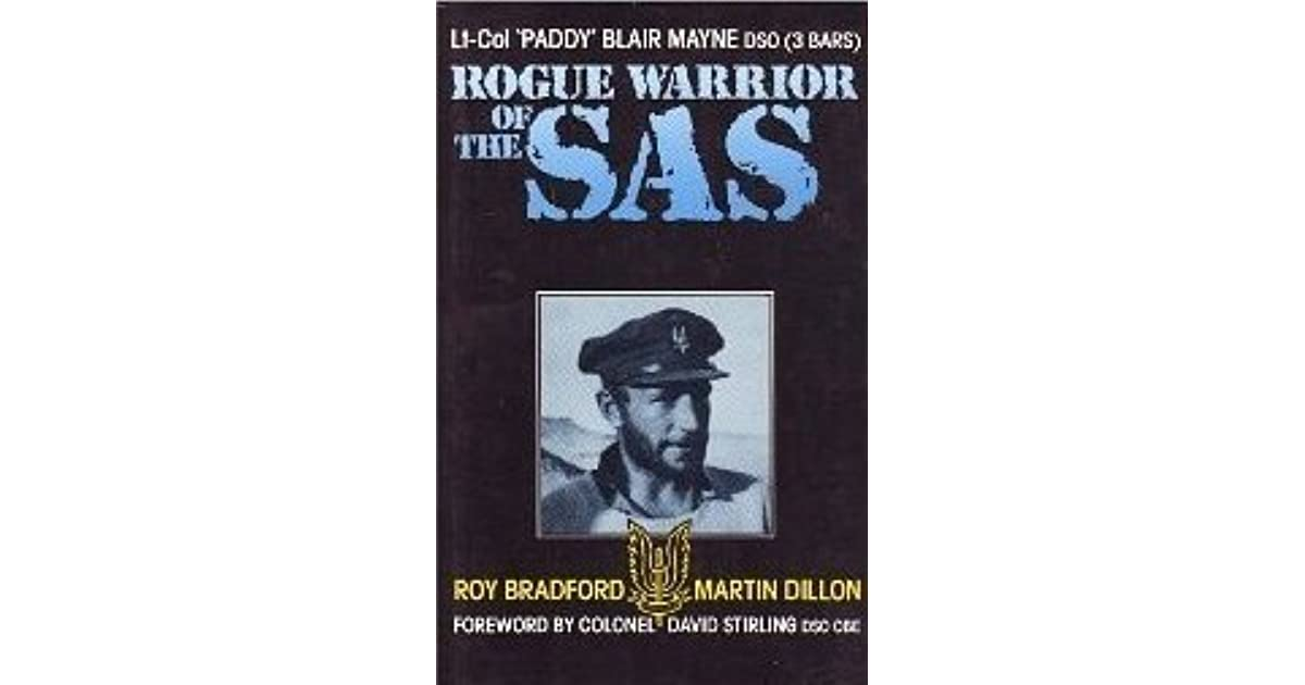 Rogue Warrior of the SAS. Lt-Col 'Paddy' Blair Mayne DSO ...