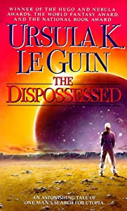 The Dispossessed (Hainish Cycle, #6)