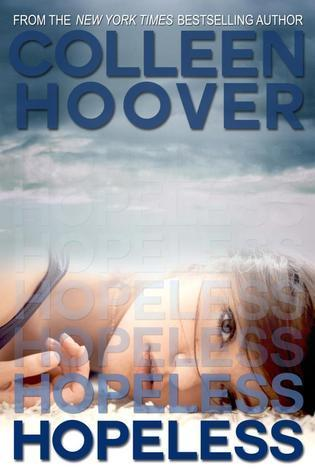 Colleen Hoover - (Hopeless 1) Hopeless