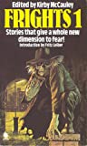 Frights 1: New Stories Of Suspense And Supernatural Terror