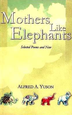 Mothers Like Elephants: Selected Poems and New