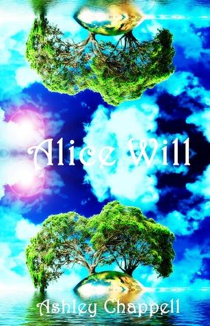 Alice Will (Dreams of Chaos #1)