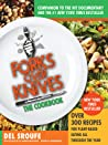 Forks Over Knives—The Cookbook by Del Sroufe