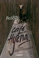 Plán odprevádzania (Café Hyena)