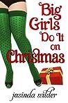 Big Girls Do It on Christmas (Big Girls Do It, #6)