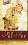 Spirit and Scripture: Exploring a Pneumatic Hermeneutic