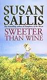 Sweeter Than Wine by Susan Sallis