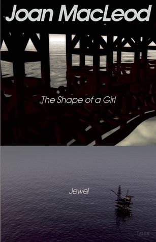 The Shape of a Girl / Jewel
