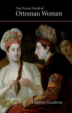 The Private World of Ottoman Women