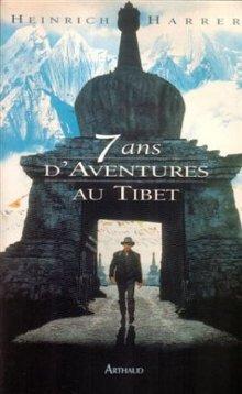 Sept ans d'aventures au Tibet