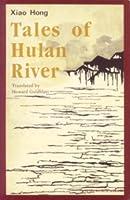 Tales of Hulan River