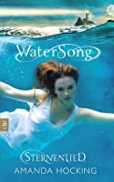 Sternenlied (The Watersong Quartet, #1)