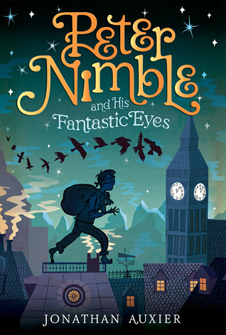 "Book cover of ""Peter Nimble and His Fantastic Eyes"" by Jonathan Auxier"