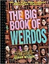 The Big Book of Weirdos by Carl A. Posey