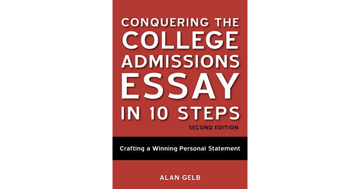 Admissions college essay help 10 steps ebook
