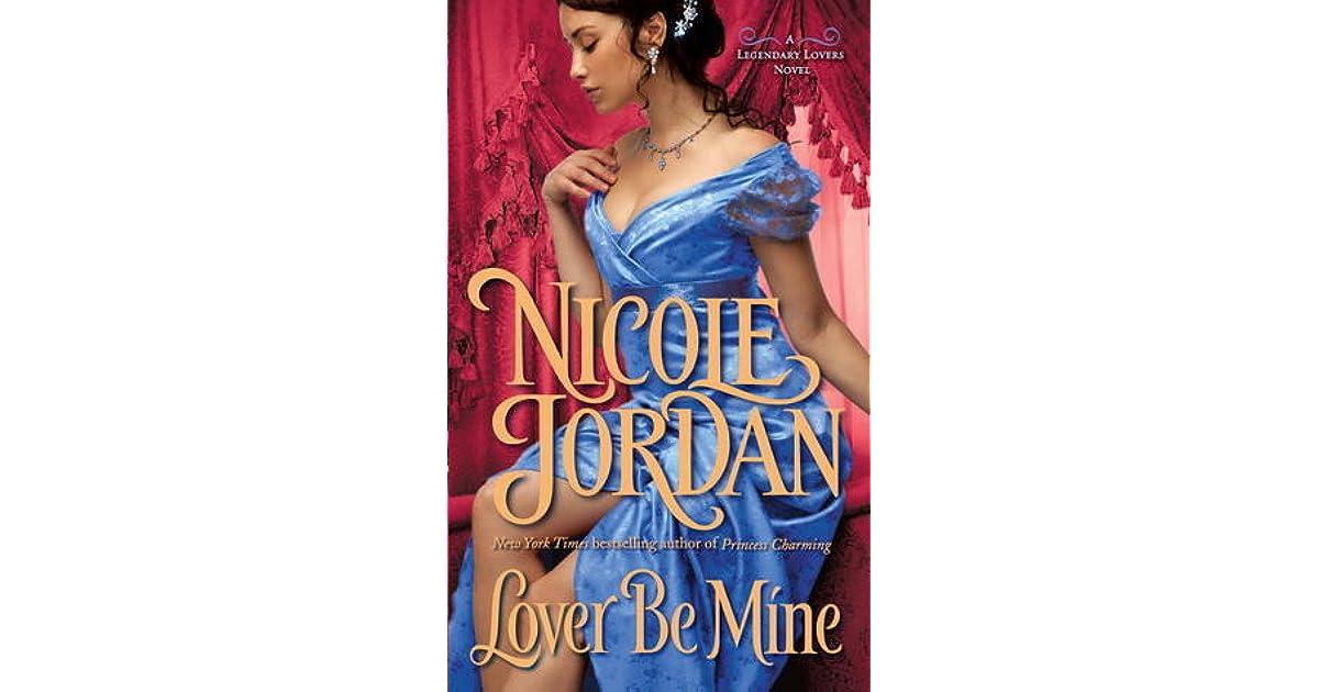 Lover Be Mine Legendary Lovers 2 By Nicole Jordan