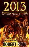 2013: Beyond Armageddon