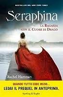 Seraphina Prequel