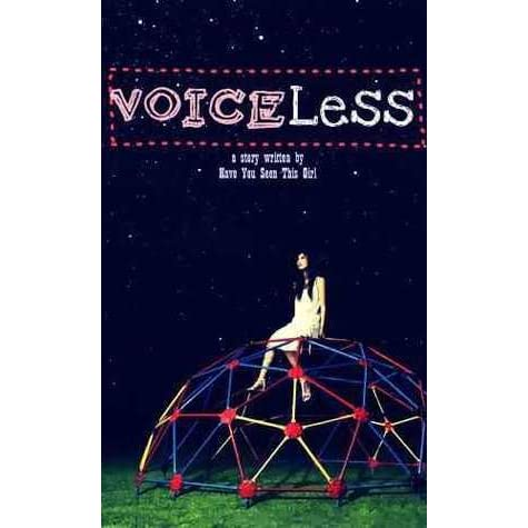 Voiceless ♪ by HaveYouSeenThisGirL