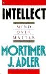 Intellect by Mortimer J. Adler