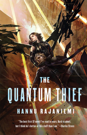 The Quantum Thief (Jean le Flambeur, #1)