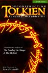 Deconstructing Tolkien: A Fundamental Analysis of The Lord of the Rings and The Hobbit