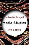 Media Studies by Julian McDougall