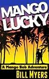 Mango Lucky (Mango Bob, #2)