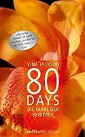 80 Days - Die Farbe der Begierde